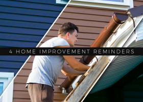 4 Home Improvement Reminders