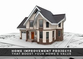 Home Improvement Projects That Boost Your Home's Value